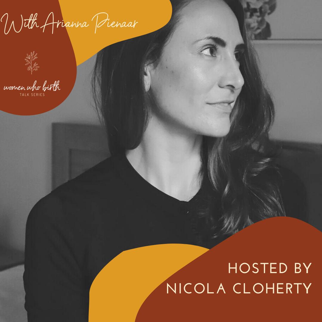 Arianna Pienaar and Nicola Cloherty - Women Who Birth - SELFISH with Nicola Cloherty Podcast